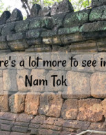 So What Else is there to do in Nam Tok (Sai Yok Noi)
